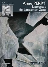 L'attentat de Lancaster Gate [Livre audio]