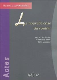 La nouvelle crise du contrat