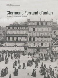 Clermont-Ferrand d'Antan : A travers la carte postale ancienne