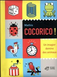 Cocorico ! : Un imagier domino des animaux
