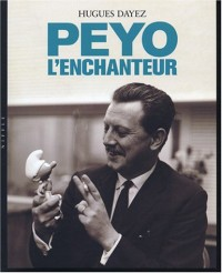 Peyo l'Enchanteur : Biographie de... - Version couverture photo