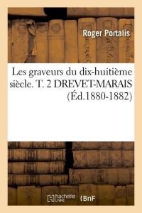 Les Graveurs 18e  T  2 Dre Mar  ed 1880 1882