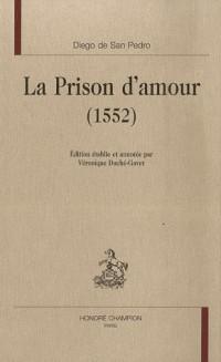 La Prison d'amour (1552)