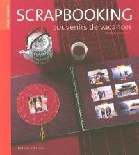 Scrapbooking : Souvenirs de vacances