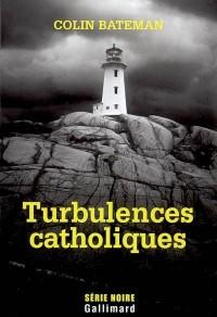 Turbulences catholiques