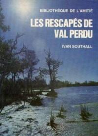 Les Rescapés du Val Perdu (Les Maîtres de l'aventure)