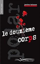 LE DOUZIÈME CORPS [Poche]
