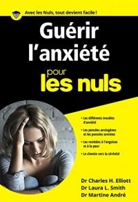 Guérir l'anxiété poche pour les Nuls - Nouvelle édition
