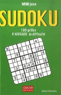 Sudoku : 100 grilles, 3 niveaux de difficulté