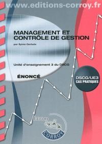 Management et Controle de Gestion Enonce - Ue 3 du Dscg (Pochette)