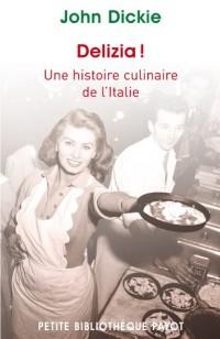 Delizia ! Une histoire culinaire de l'Italie