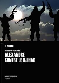 Alexandre Contre le Djihad