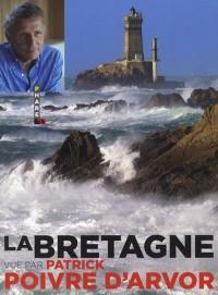 La Bretagne vue par Patrick Poivre d'Arvor