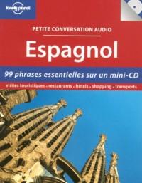 Petite conversation audio Espagnol (1CD audio)