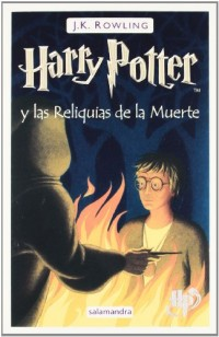 Harry Potter y las reliquias de la muerte / Harry Potter and the Deathly Hollows