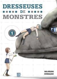 Dresseuses de Monstres - Tome 1