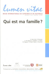 Lumen Vitae, N° 4/2005 : Qui est ma famille ?