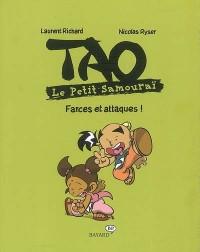 Tao Le Petit Samouraï : Farces et attaques !