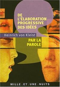 De l'élaboration progressive des idées