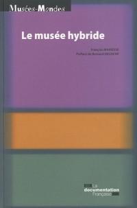 Le musée hybride