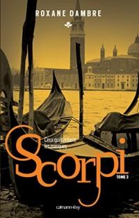 Scorpi T03 Ceux qui tombent les masques
