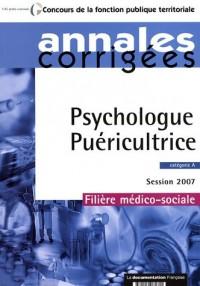 Psychologue, Puéricultrice 2007. Catégorie A - Session 2007 - Filière médico-sociale
