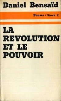 La Révolution et le pouvoir