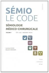 Semiologie Medicale le Code Vol 1
