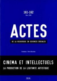 Actes de la recherche en sciences sociales, N° 161-162 : Cinéma et intellectuels