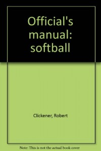 Official's manual: softball