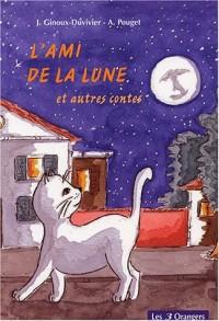 L'ami de la lune et autres contes
