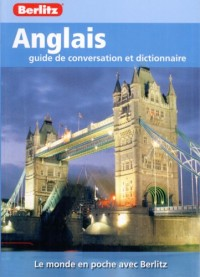 Anglais Guide de Conversation et Dictionnaire