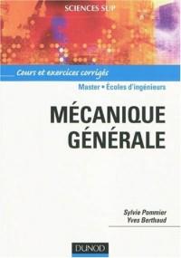 Mécanique générale : Cours et exercices corrigés