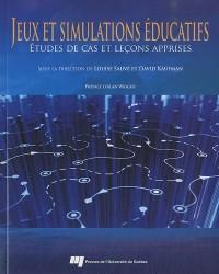 Jeux et simulations éducatifs : Etudes de cas et leçons apprises