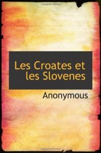 Les Croates et les Slovenes