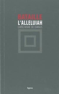 L'Alleluiah : Catéchisme de Dianus
