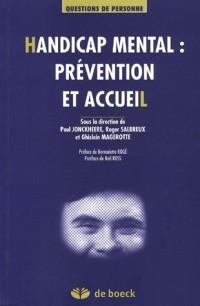 Handicap mental : prévention et accueil