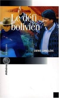 Le défi bolivien