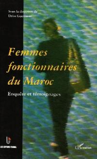 Femmes Fonctionnaires du Maroc Enquete et Témoignages