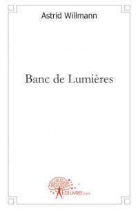 Banc de Lumières