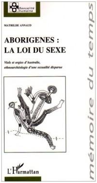 Aborigenes, la loi du sexe