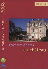 CHAMBRES D HOTES AU CHATEAU