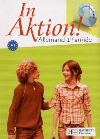 Allemand 1e année A1 : Nouveaux programmes (1CD audio)