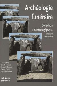 L'archéologie funéraire