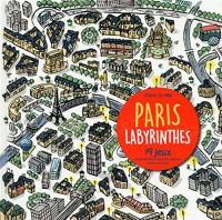 Paris labyrinthes