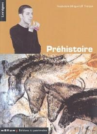 Préhistoire : Vocabulaire bilingue LSF/Français