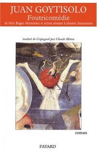 Foutricomédie de Fray Bugeo Montesino et autres oiseaux à plumes chatoyantes