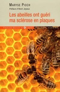 Les abeilles ont guéri ma sclérose en plaques