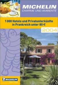 Charme und Ambiente 2004 (en allemand)