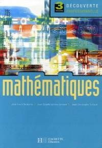 Mathématiques : 3e Découverte professionnelle
